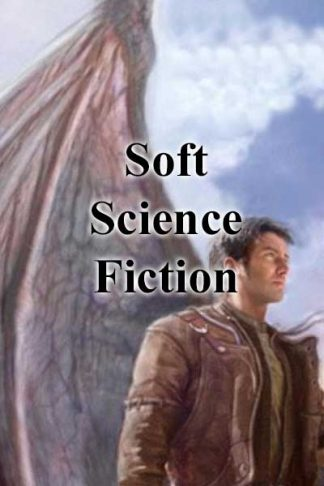 Soft Science Fiction